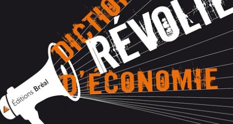 Dictionnaire Economie Revolte
